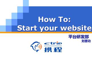 How To: Start your website