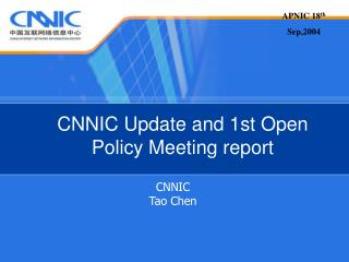 CNNIC Update and 1st Open Policy Meeting report