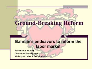 Ground-Breaking Reform