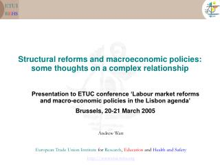 Structural reforms and macroeconomic policies: some thoughts on a complex relationship