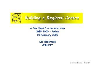 Building a  Regional Centre