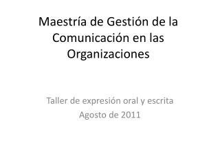 Maestría de Gestión de la Comunicación en las Organizaciones