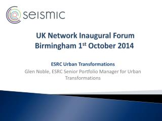 UK Network Inaugural Forum  Birmingham 1 st  October 2014