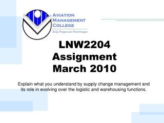 LNW2204  Assignment  March 2010
