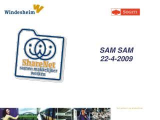 SAM  SAM 22-4-2009