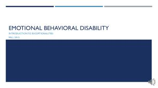Emotional behavioral disability