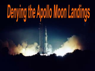 Denying the Apollo Moon  Landings