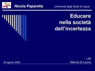 Educare  nella società dell'incertezza LNI Marina di Leuca