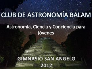 CLUB DE ASTRONOMÍA BALAM