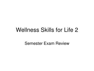 Wellness Skills for Life 2