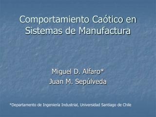 Comportamiento Caótico en Sistemas de Manufactura