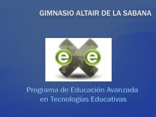 GIMNASIO ALTAIR DE LA SABANA