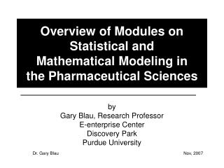 Overview of Modules on Statistical and  Mathematical Modeling in the Pharmaceutical Sciences
