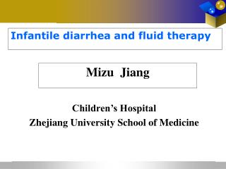 Infantile diarrhea and fluid therapy