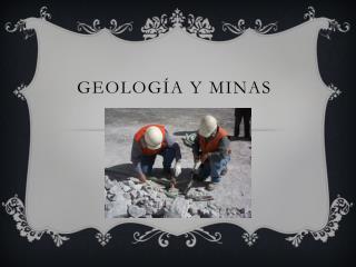 Geología Y minas
