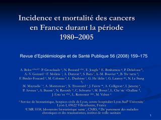 Incidence et mortalité des cancers en France durant la période  1980–2005