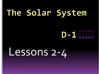 The Solar System            D-1