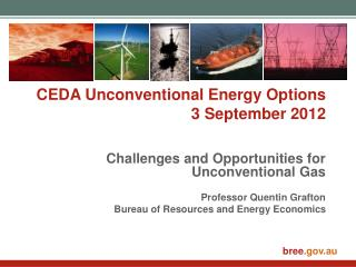 CEDA Unconventional Energy Options 3 September 2012