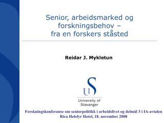 Senior, arbeidsmarked og forskningsbehov �  fra en forskers st�sted
