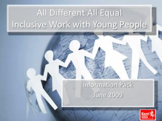 All Different All Equal Inclusive Work with Young People