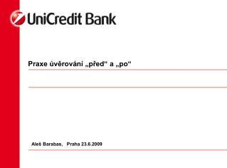 """Praxe úvěrování """"před"""" a """"po"""""""