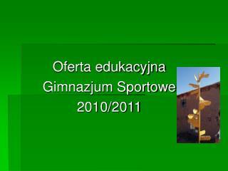 Oferta edukacyjna Gimnazjum Sportowe 2010/2011