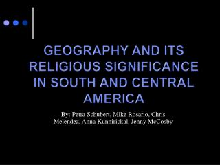 Geography and Its Religious Significance in South and Central America