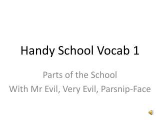 Handy School Vocab 1