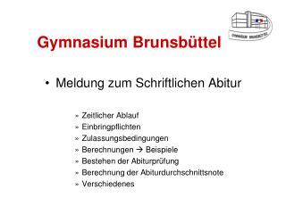 Gymnasium Brunsb�ttel