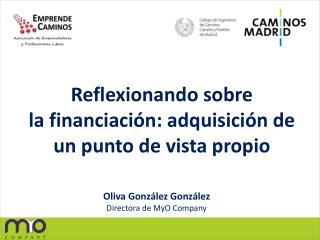 Reflexionando sobre la financiación: adquisición de un punto de vista propio