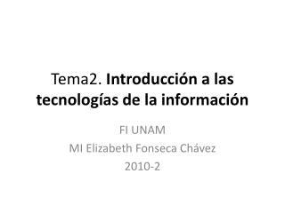 Tema2.  Introducción a las tecnologías de la información