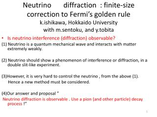 Is neutrino interference (diffraction) observable?
