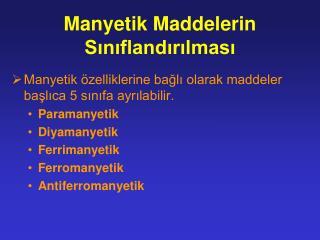 Manyetik Maddelerin S?n?fland?r?lmas?