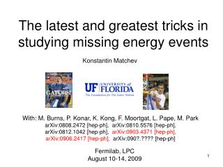 The latest and greatest tricks in studying missing energy events