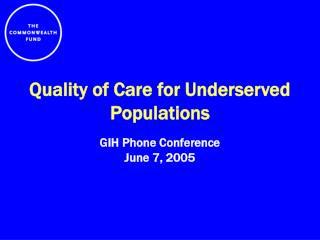 Quality of Care for Underserved Populations