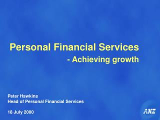 Personal Financial Services - Achieving growth