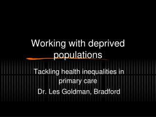 Working with deprived populations