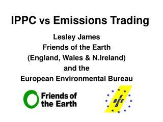 IPPC vs Emissions Trading
