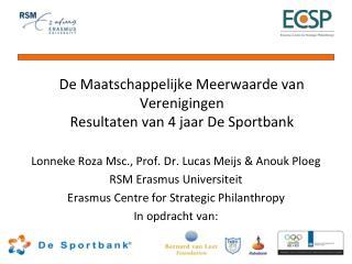 De Maatschappelijke Meerwaarde van Verenigingen Resultaten van 4 jaar De Sportbank