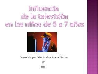 Influencia  de la televisión en los niños de 5 a 7 años
