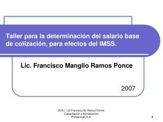 Taller para la determinación del salario base de cotización, para efectos del IMSS.