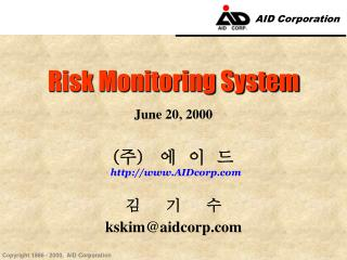 Risk Monitoring System