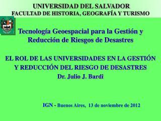 Tecnolog�a  Geoespacial  para la Gesti�n y Reducci�n de Riesgos de Desastres