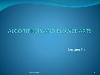 ALGORITHMS AND FLOWCHARTS