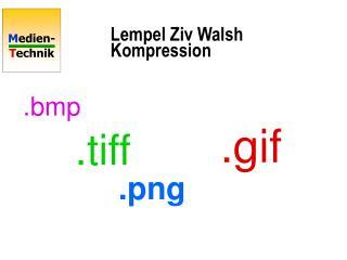 Lempel Ziv Walsh Kompression