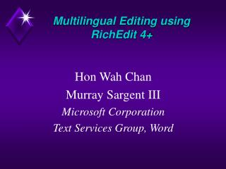 Multilingual Editing using RichEdit 4