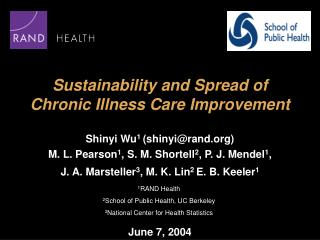 Sustainability and Spread of  Chronic Illness Care Improvement