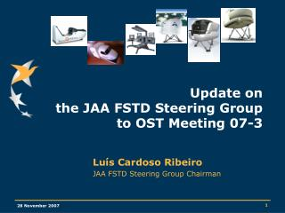 Update on  the JAA FSTD Steering Group to OST Meeting 07-3