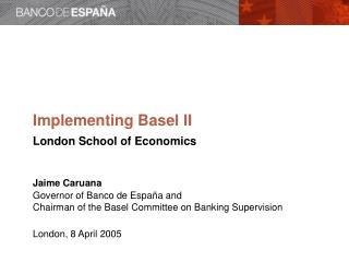 Basel II: Status of work
