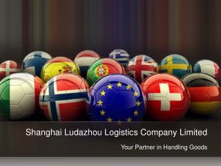 Shanghai Ludazhou Logistics Company Limited